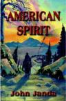 American Spirit a novel by John Janda