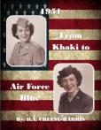 1951: From Khaki to Air Force Blue