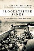 Bloodstained Sands: U.S. Amphibious Operation in World War II