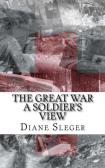 The Great War A Soldier's View