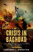 CRISIS IN BAGHDAD - Leadership in a Risk Adverse Environment