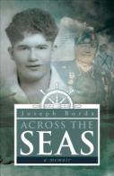 Across the Seas...A Memoir