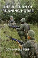 The Return of Running Horse