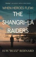 The Shangri-La Raiders