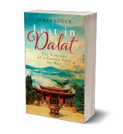Lost in Dalat - The Courage of a Family Torn by War