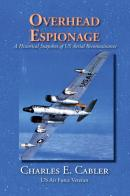 Overhead Espionage: A Historical Snapshot of US Aerial Reconnaissance