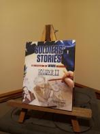 Soldiers' Stories A Collection of WWll Memoirs Vol ll