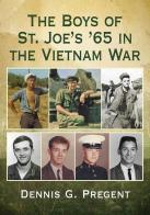 The Boys of St. Joe's '65 in the Vietnam War