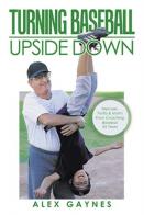 Turning Baseball Upside Down