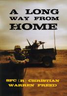 A Long Way From Home: Memories from Iraq and Afghanistan