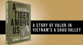 New Book - A Tiger among Us: A Story of Valor in Vietnam's A Shau Valley