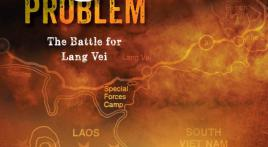 Route 9 Problem: The Battle for Lang Vei